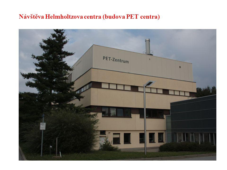 Návštěva Helmholtzova centra (budova PET centra)