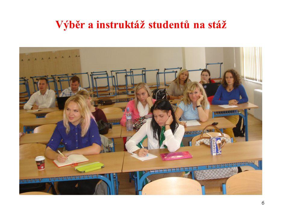 Výběr a instruktáž studentů na stáž