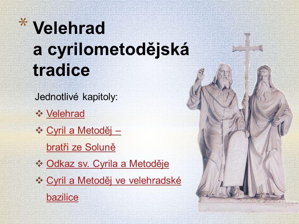 Velehrad a cyrilometodějská tradice