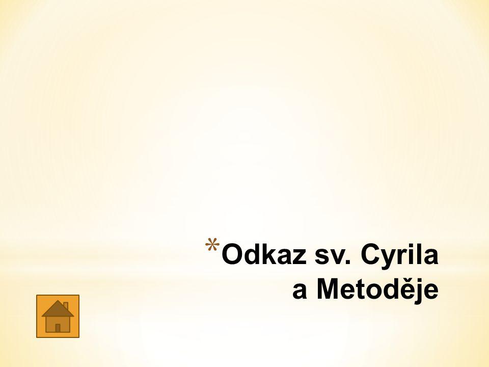 Odkaz sv. Cyrila a Metoděje