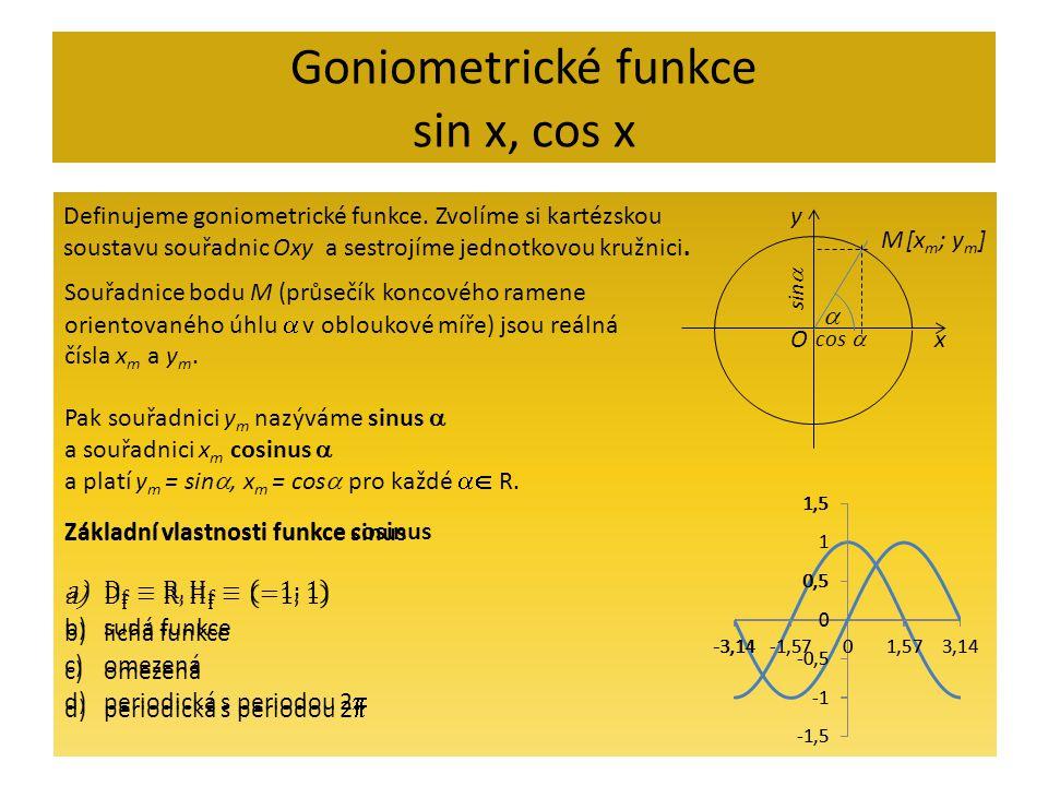 Goniometrické funkce sin x, cos x