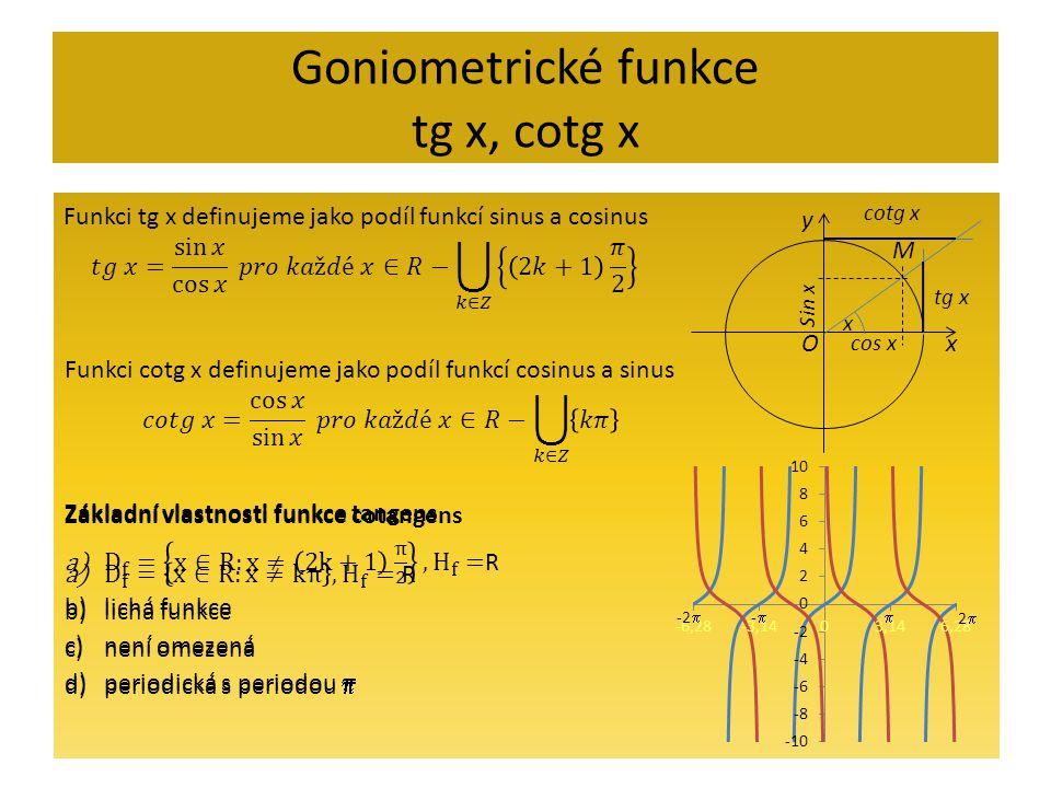Goniometrické funkce tg x, cotg x