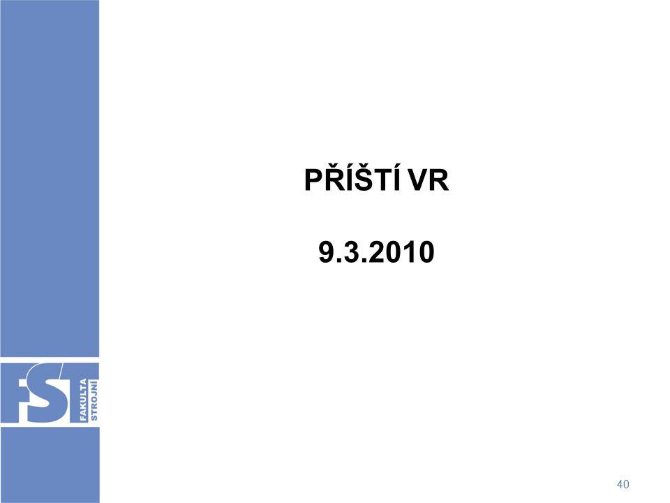 PŘÍŠTÍ VR 9.3.2010 40