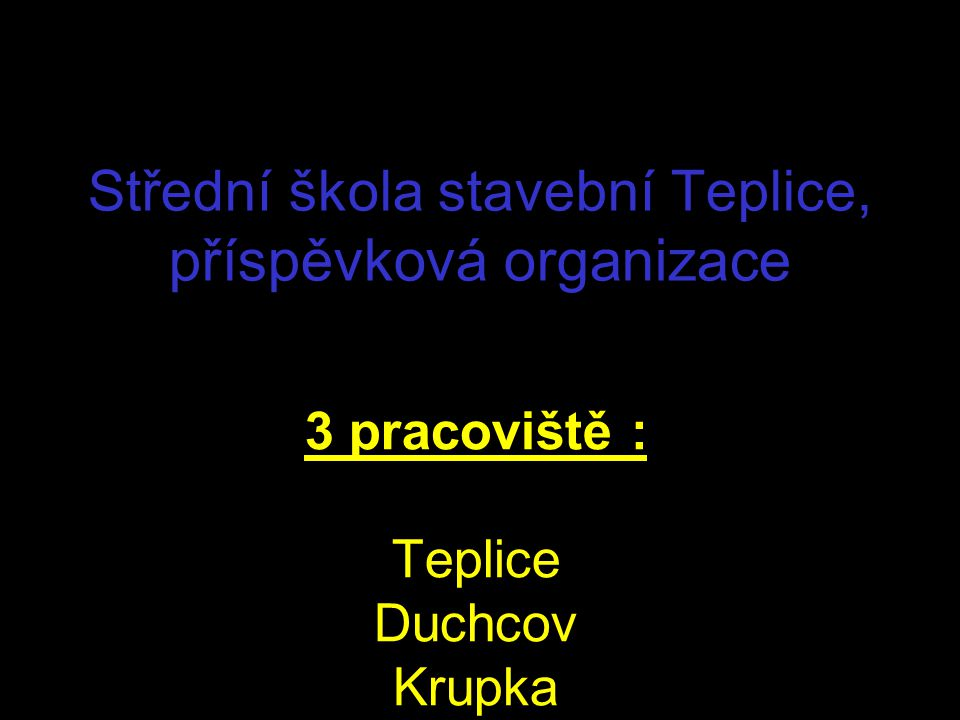 Střední škola stavební Teplice, příspěvková organizace