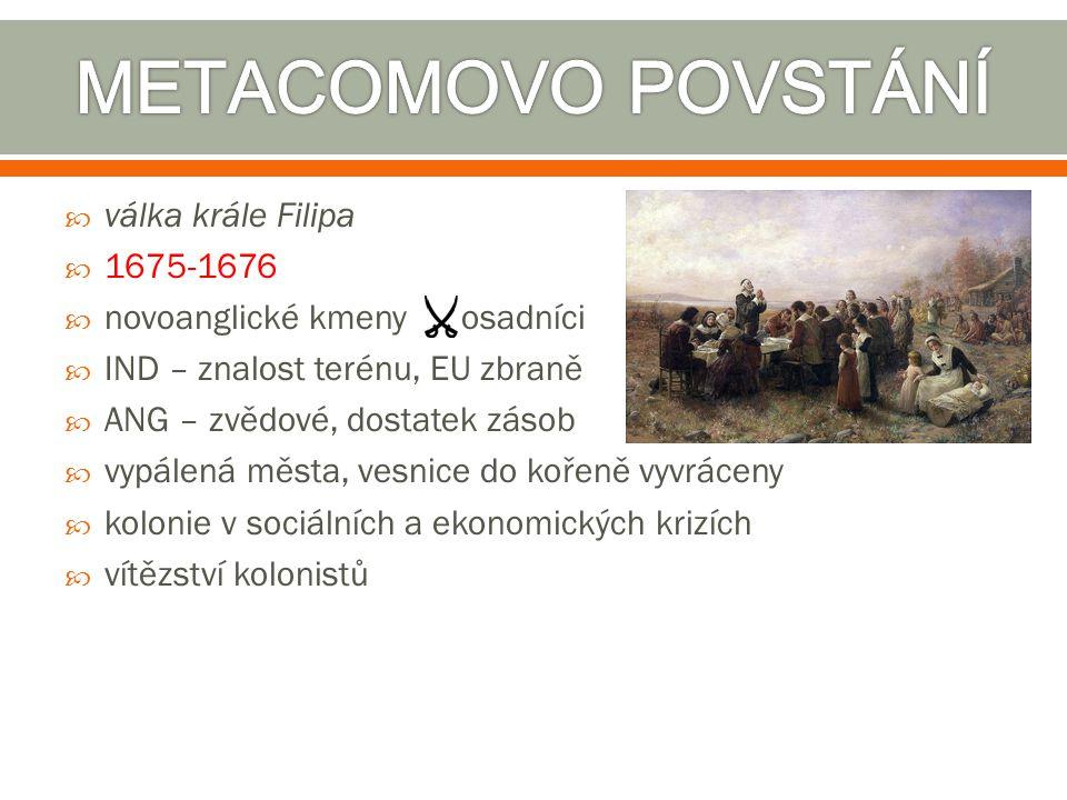 METACOMOVO POVSTÁNÍ válka krále Filipa 1675-1676