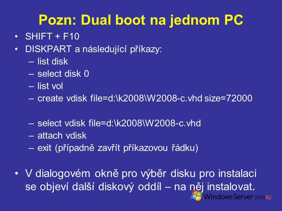 Pozn: Dual boot na jednom PC