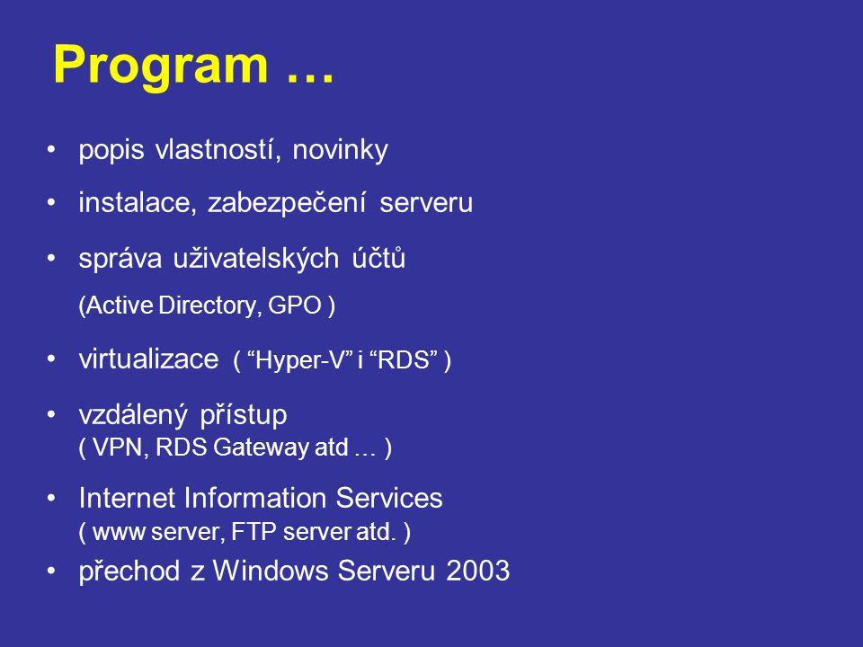 Program … popis vlastností, novinky instalace, zabezpečení serveru