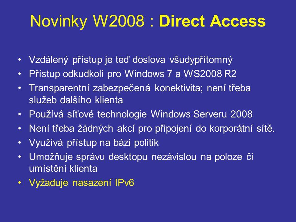 Novinky W2008 : Direct Access