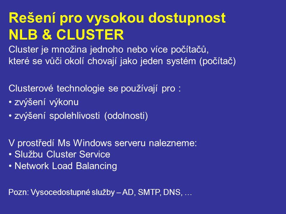 Rešení pro vysokou dostupnost NLB & CLUSTER
