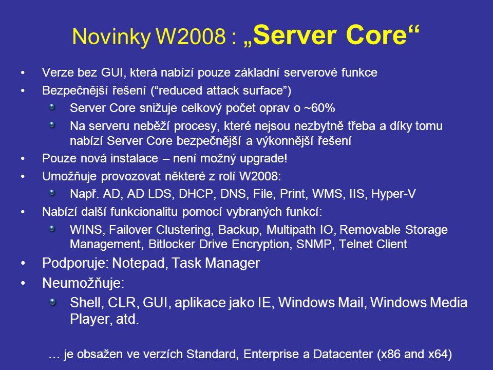 """Novinky W2008 : """"Server Core"""