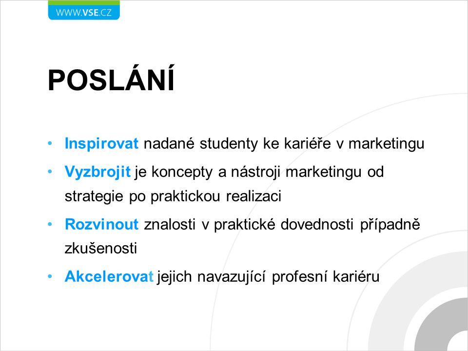 POSLÁNÍ Inspirovat nadané studenty ke kariéře v marketingu