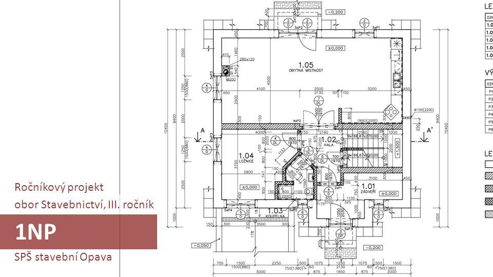 1NP Ročníkový projekt obor Stavebnictví, III. ročník