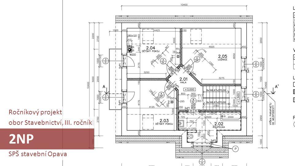2NP Ročníkový projekt obor Stavebnictví, III. ročník
