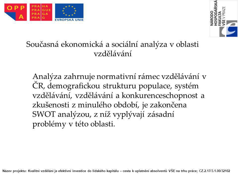 Současná ekonomická a sociální analýza v oblasti vzdělávání