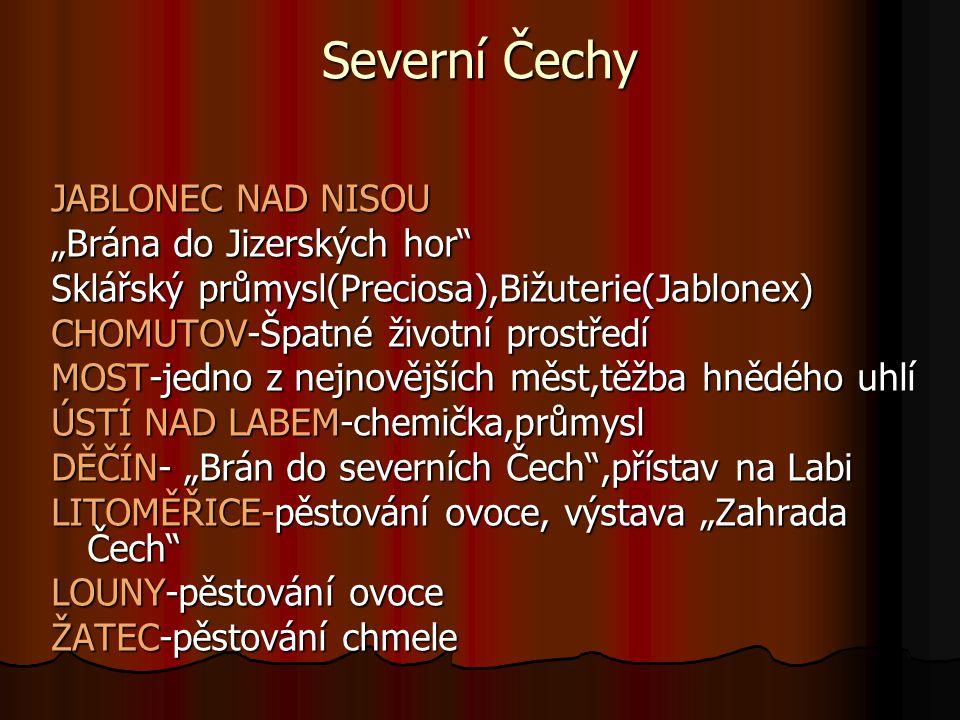 """Severní Čechy JABLONEC NAD NISOU """"Brána do Jizerských hor"""