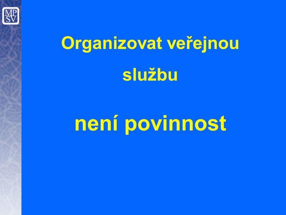Organizovat veřejnou službu