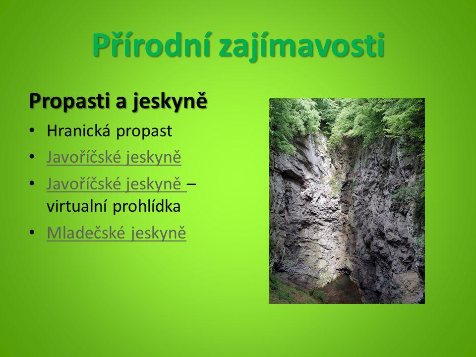 Přírodní zajímavosti Propasti a jeskyně Hranická propast