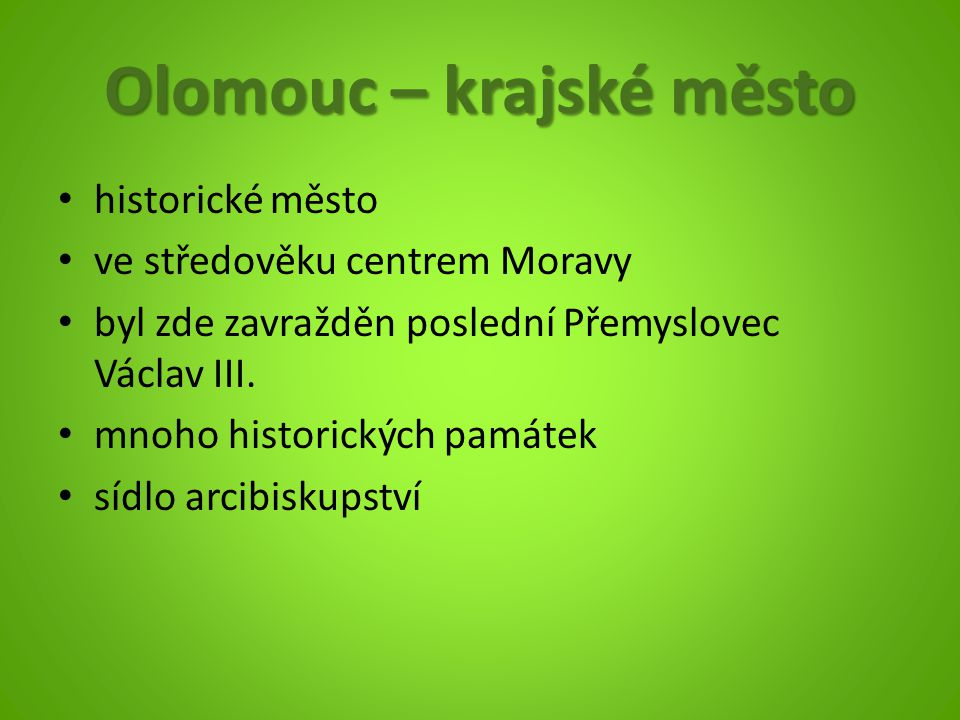 Olomouc – krajské město