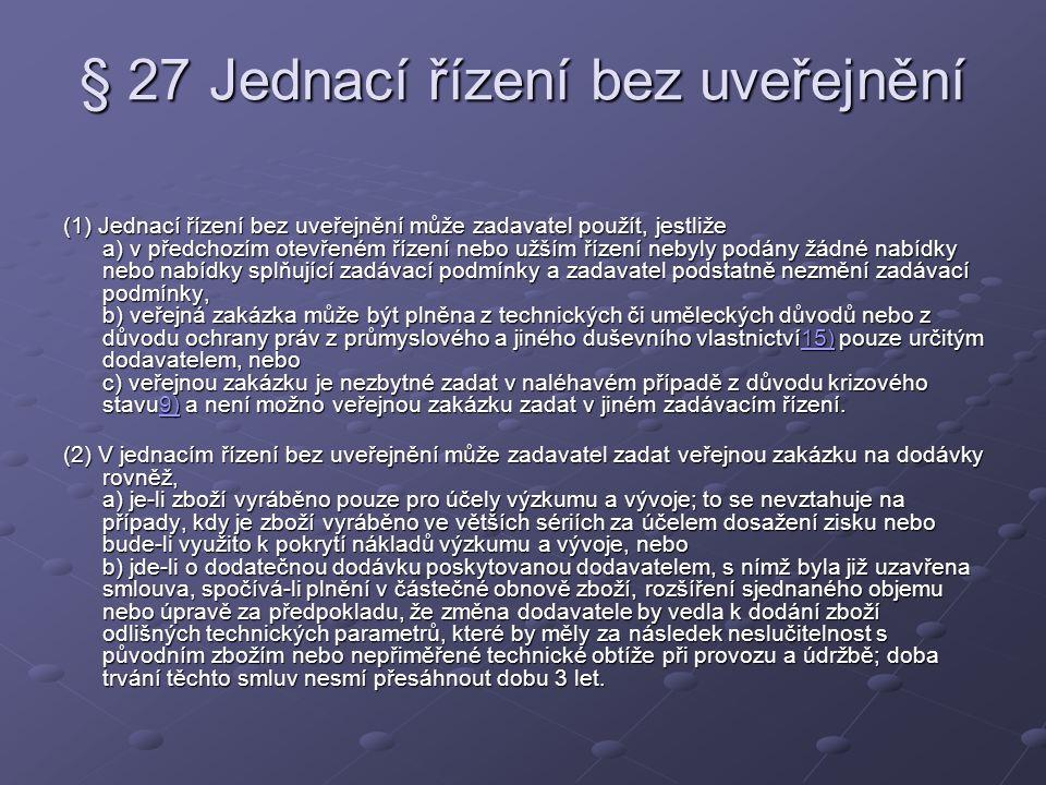 § 27 Jednací řízení bez uveřejnění