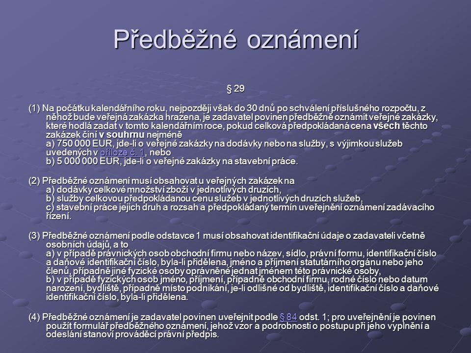 Předběžné oznámení § 29.