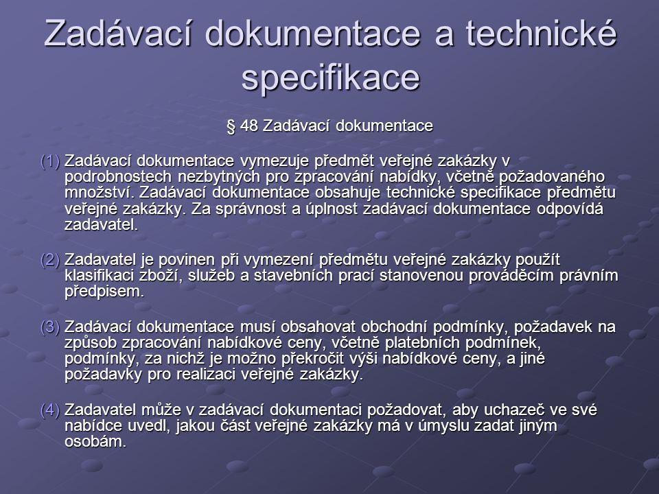 Zadávací dokumentace a technické specifikace