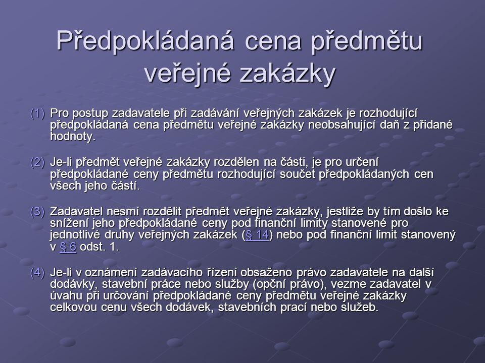 Předpokládaná cena předmětu veřejné zakázky