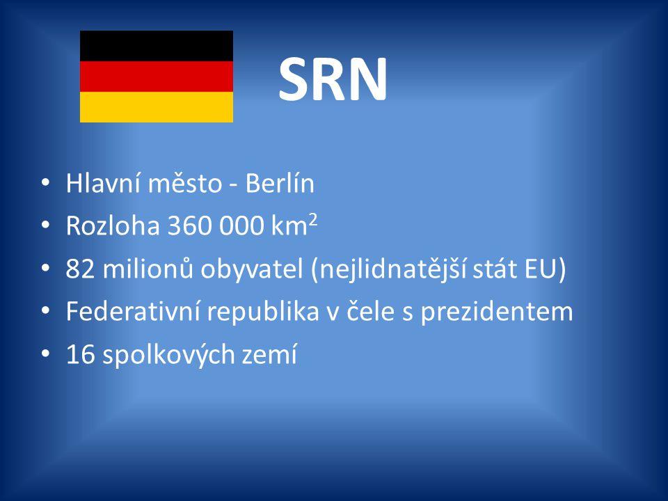SRN Hlavní město - Berlín Rozloha 360 000 km2