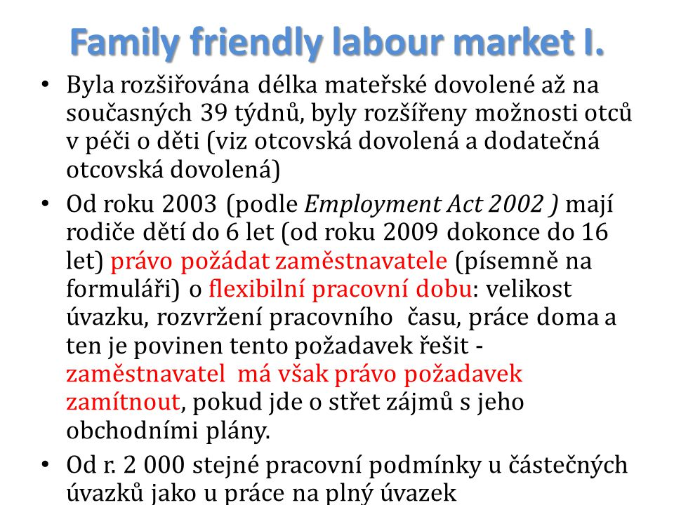 Family friendly labour market I.