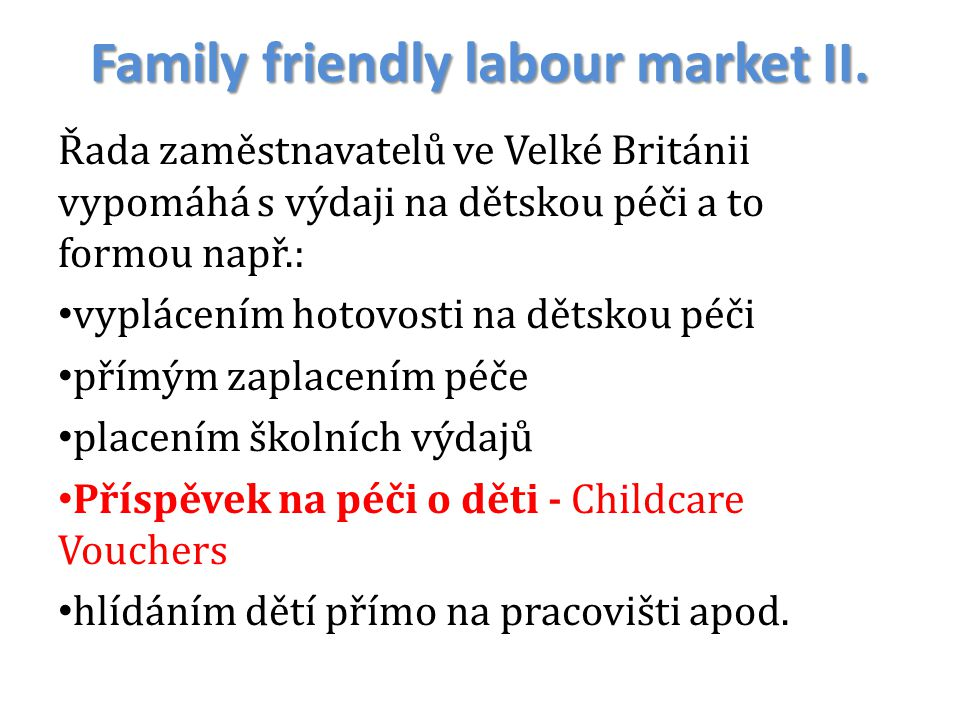 Family friendly labour market II.