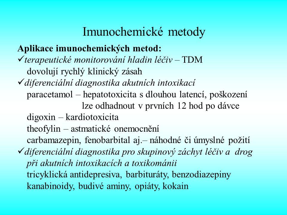 Imunochemické metody Aplikace imunochemických metod: