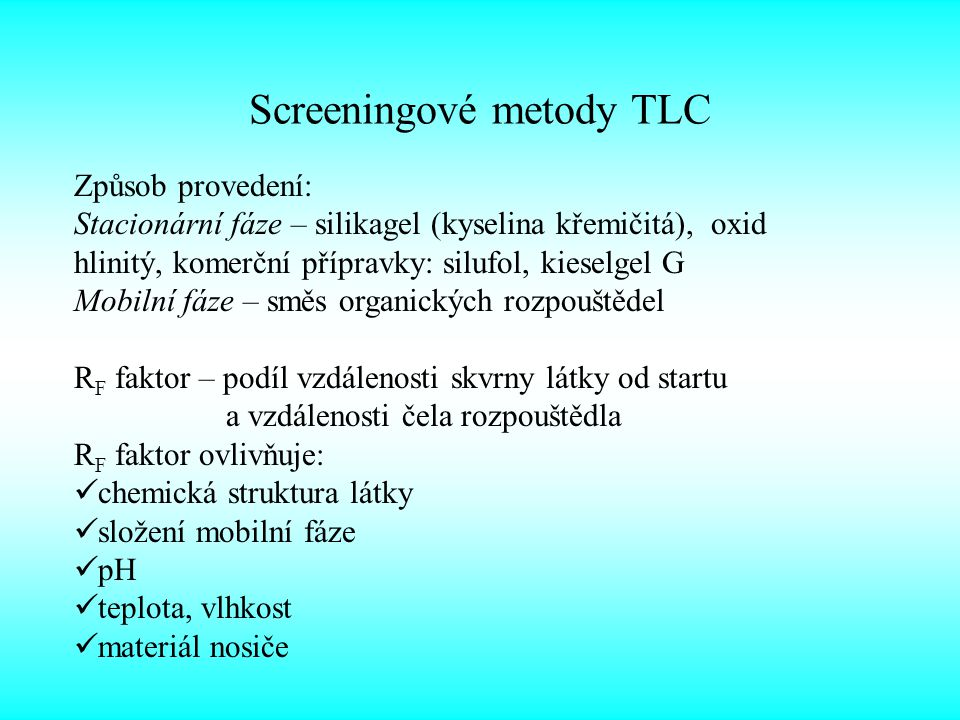 Screeningové metody TLC