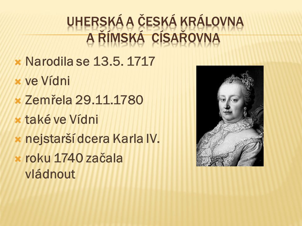 Uherská a česká královna a římská císařovna