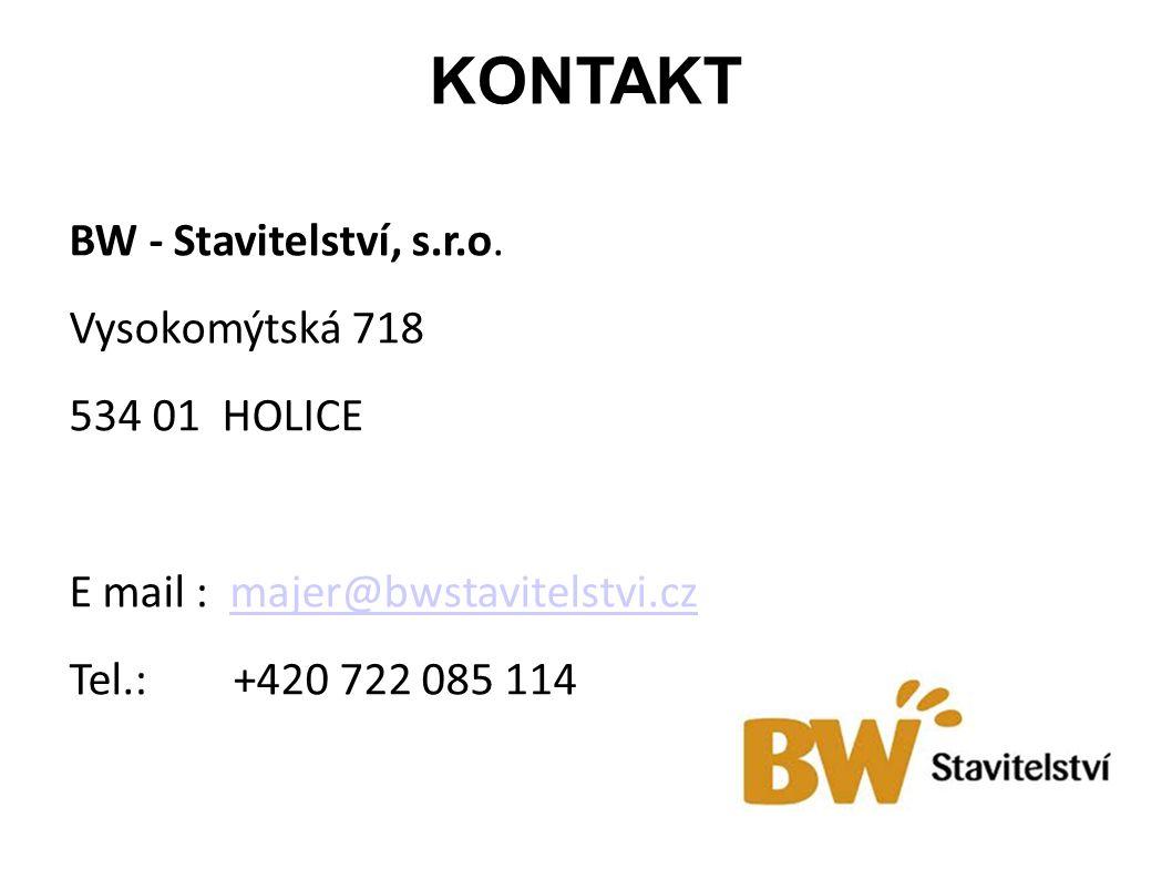 KONTAKT BW - Stavitelství, s.r.o. Vysokomýtská 718 534 01 HOLICE