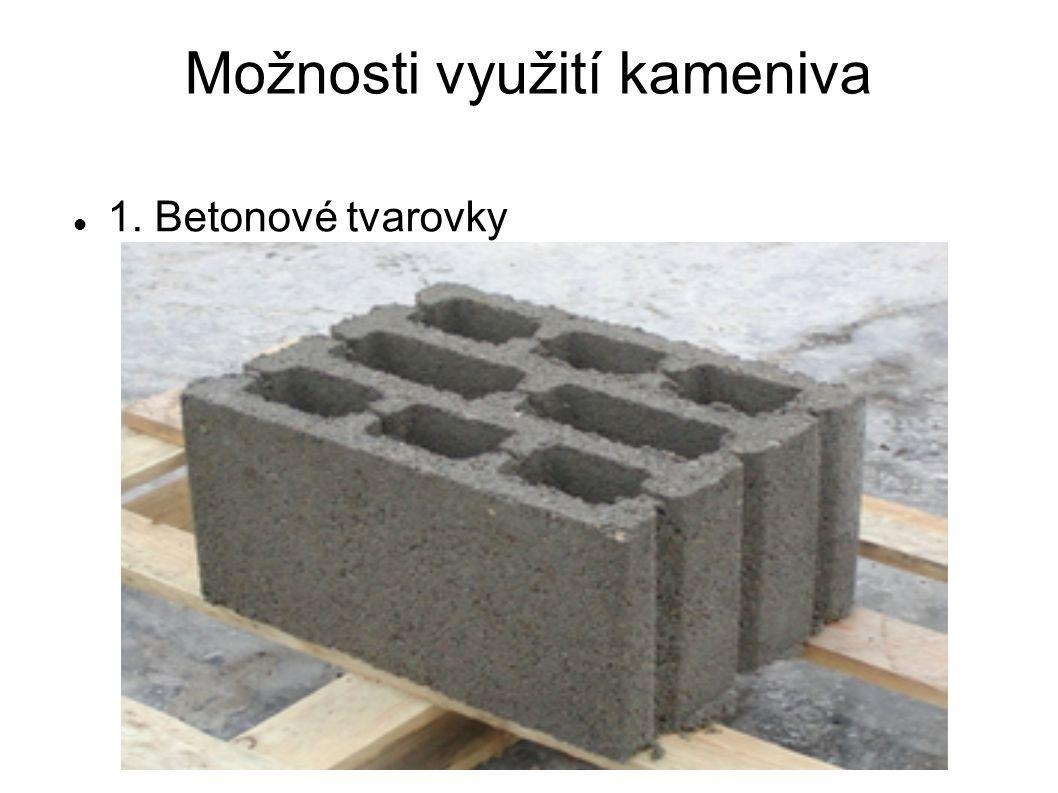 Možnosti využití kameniva