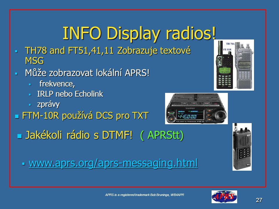 INFO Display radios! Jakékoli rádio s DTMF! ( APRStt)