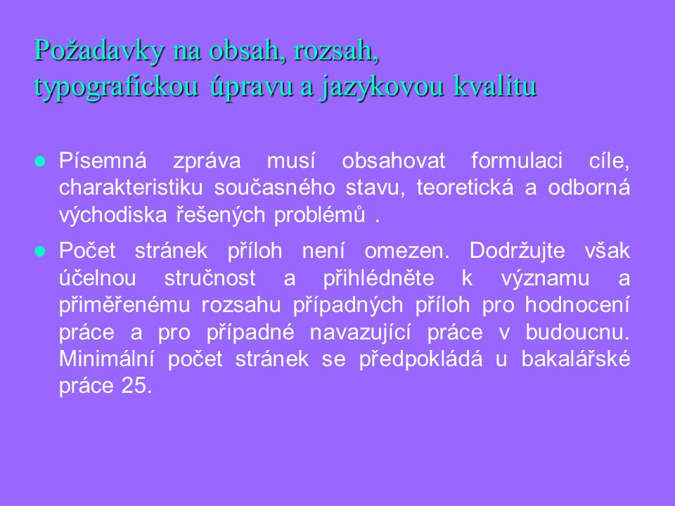Požadavky na obsah, rozsah, typografickou úpravu a jazykovou kvalitu