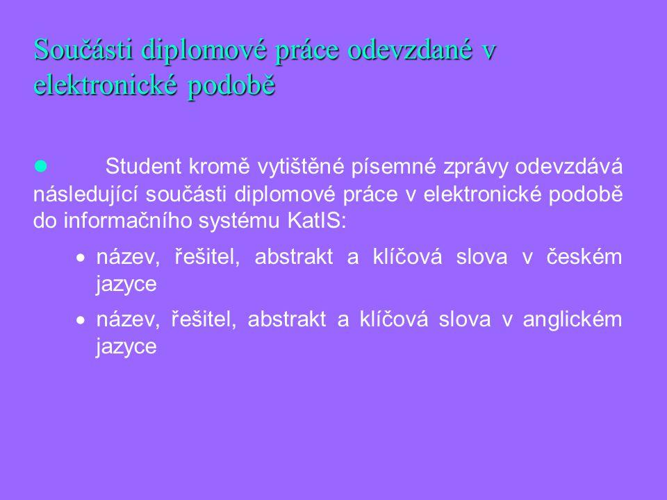 Součásti diplomové práce odevzdané v elektronické podobě