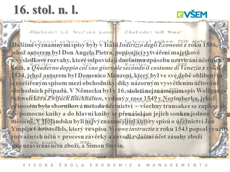 16. stol. n. l.