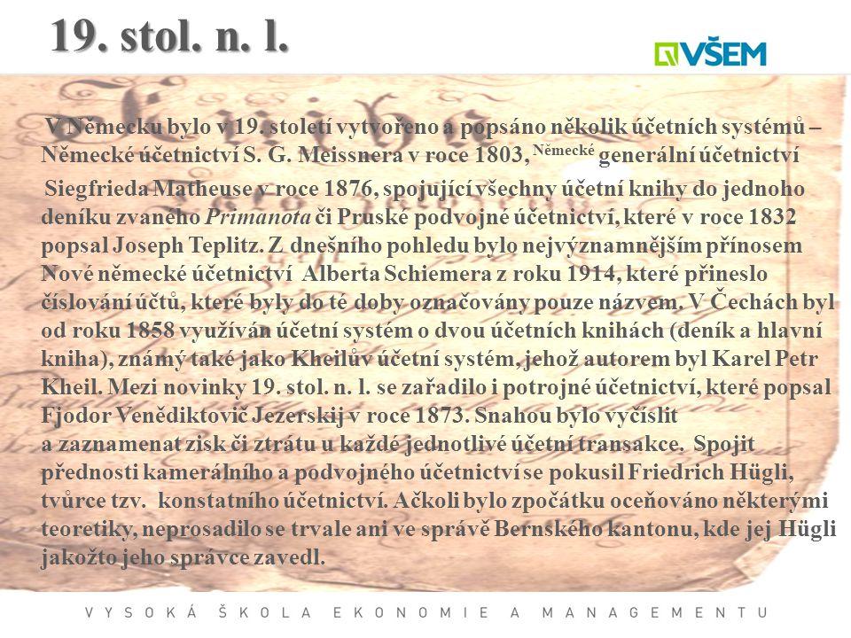19. stol. n. l.