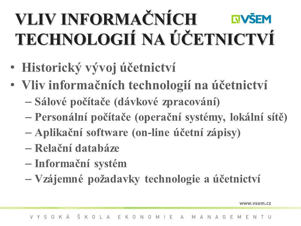 VLIV INFORMAČNÍCH TECHNOLOGIÍ NA ÚČETNICTVÍ
