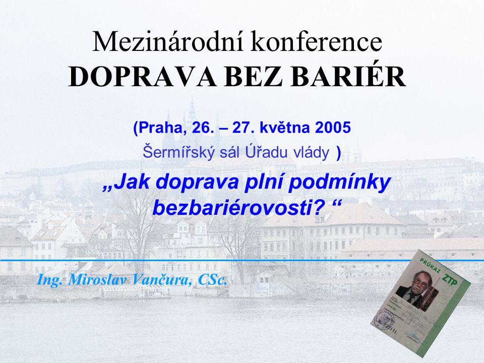 Mezinárodní konference DOPRAVA BEZ BARIÉR