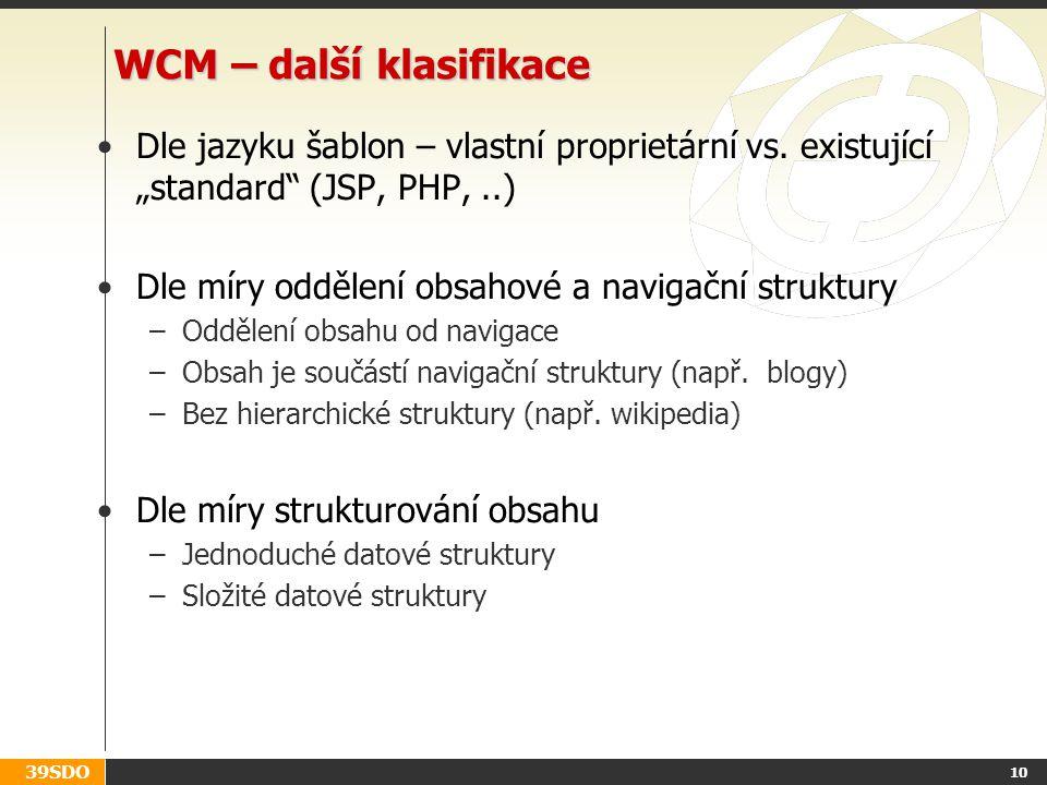 WCM – další klasifikace