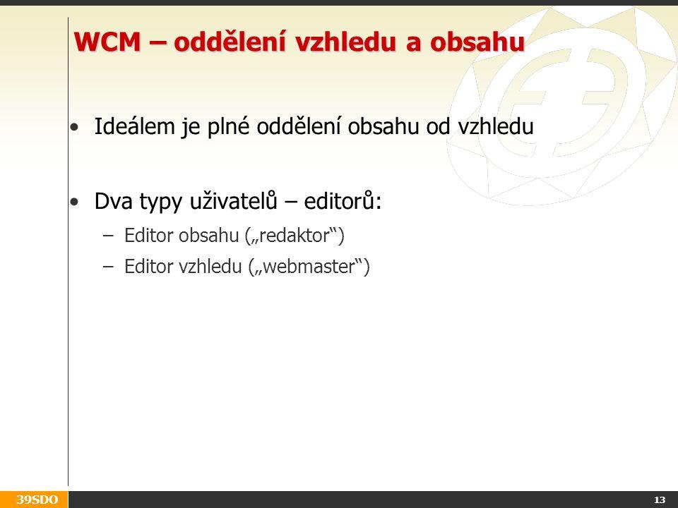 WCM – oddělení vzhledu a obsahu