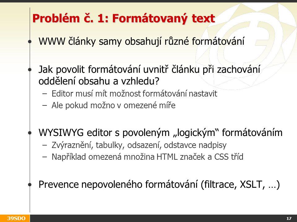 Problém č. 1: Formátovaný text