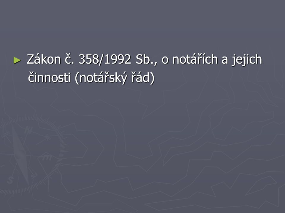 Zákon č. 358/1992 Sb., o notářích a jejich