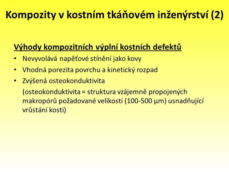Kompozity v kostním tkáňovém inženýrství (2)