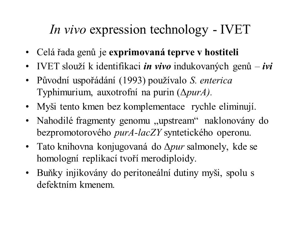 In vivo expression technology - IVET