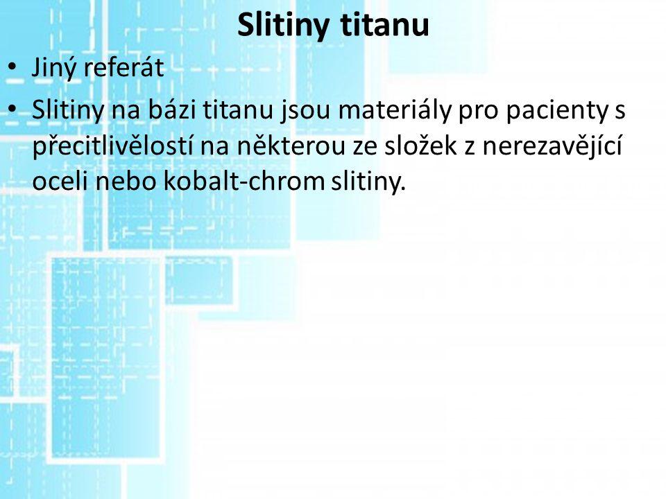 Slitiny titanu Jiný referát