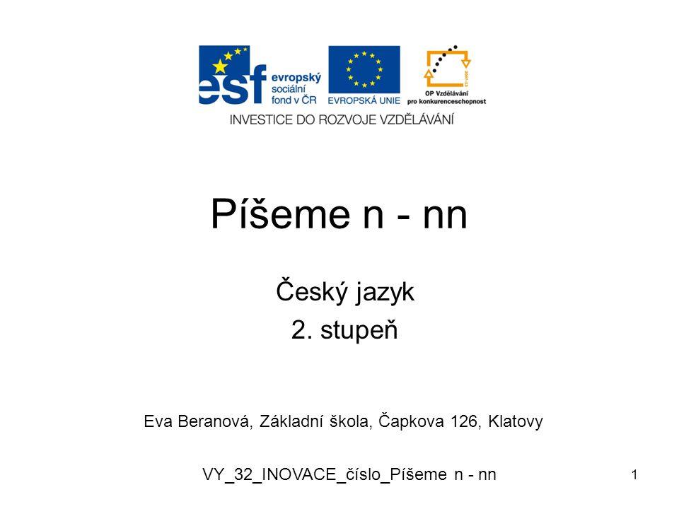 Píšeme n - nn Český jazyk 2. stupeň