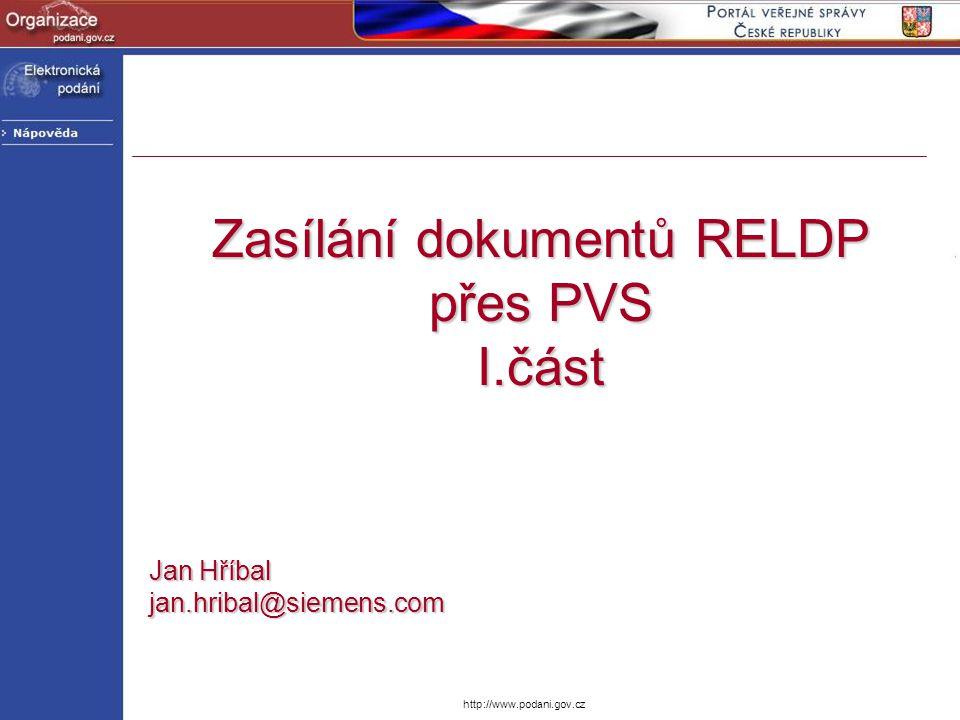 Zasílání dokumentů RELDP přes PVS I.část